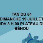 TAN DU 64 PLATEAU DU BÉNOU DIMANCHE 19 JUILLET 2020