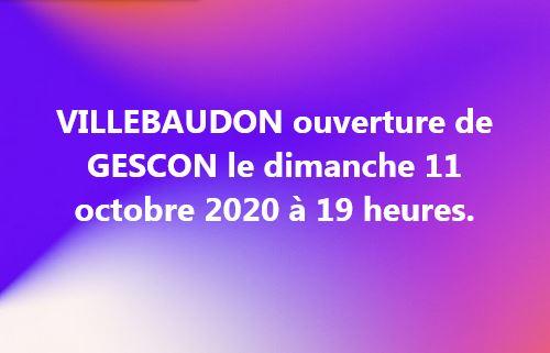 ouverture VILLEBAUDON le dimanche 11 octobre 2020 à 19 heures.
