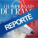 Report du Double Championnat de France 2021